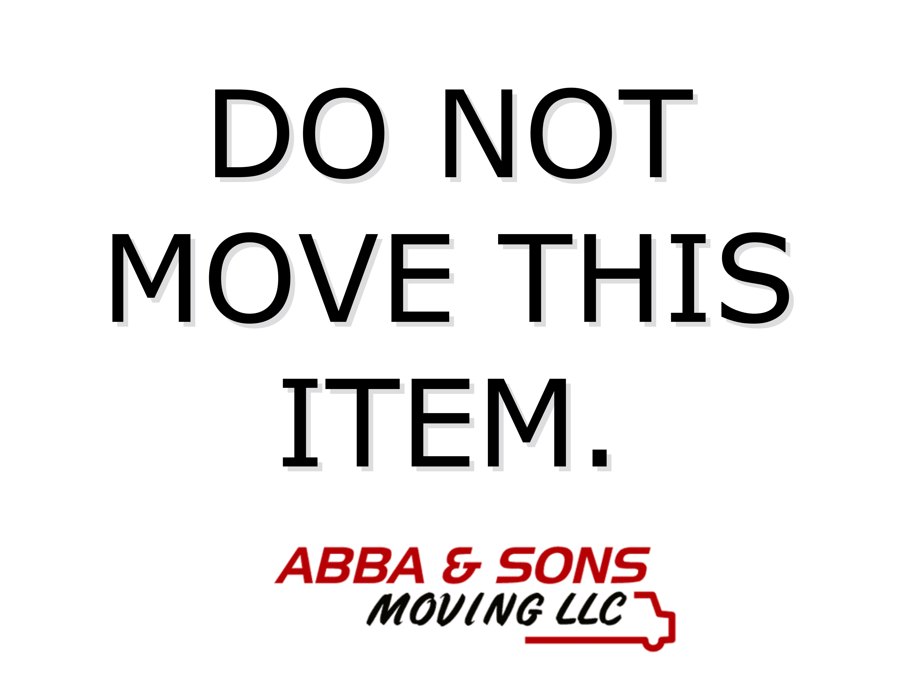 Do Not Move Label